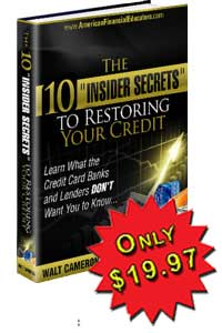 10 Insider Secrets to Restoring Your Credit